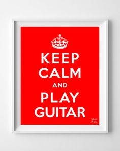 Keep Calm and Play Guitar Poster Print by InkistPrints on Etsy, $11.95