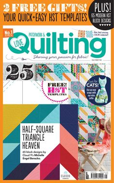Love Patchwork & Quilting issue 25 on sale now!