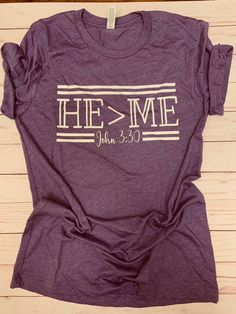 HeMe T-Shirt This t-shirt is Made To Order, one by one printed so we can control the quality. Vinyl Shirts, Mom Shirts, Cute Shirts, T Shirt Designs, Christian Clothing, Christian Shirts, Diy Shirt, My T Shirt, Love Shirt