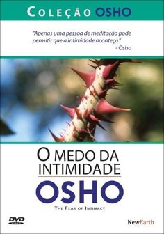 Osho 8 - o Medo da Intimidade - DVD