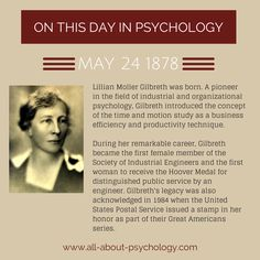 May 24th 1878. Lillian Moller Gilbreth was born. A pioneer in the field of industrial and organizational psychology, Gilbreth introduced the concept of the time and motion study as a business efficiency and productivity technique. #LillianMollerGilbreth #IndustrialPsychology #TimeAndMotion