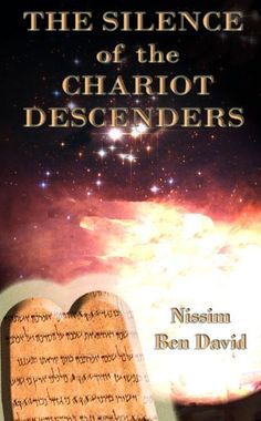 The Silence of the Chariot Descenders - Kindle edition by Nissim Ben David, Tamara Avner, SodHamilim. Literature & Fiction Kindle eBooks @ Amazon.com.