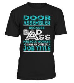 Door Assembler - Badass Miracle Worker