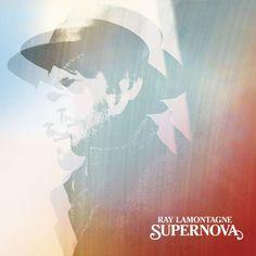 "Ray LaMontagne ""Supernova"""