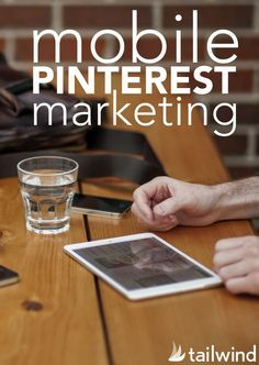 Mobile Pinterest Marketing: