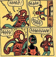 Arachnophobic Spider-Man.. I think he'll have to overcome his fear..