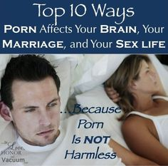 The Top 10 Effects of Porn on your Marriage, Your Brain, and Your Sex Life. If your husband uses porn, it has to stop. Porn is not harmless! via @sheilagregoire