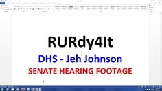 DHS - Jeh Johnson - SENATE HEARING FOOTAGE 06/30/2016 - MISSING DOCUMENT