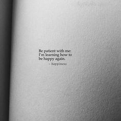 I would say this to all, its never too late to smile and be happy. Life is too short. Make it worth it. Lyric Quotes, Poetry Quotes, True Quotes, Qoutes, Mood Quotes, Positive Quotes, Quotes To Live By, You Left Me Quotes, Wise Words