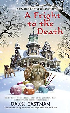 A Fright to the Death (A Family Fortune Mystery) by Dawn Eastman http://www.amazon.com/dp/0425264483/ref=cm_sw_r_pi_dp_Pmbyvb14HFTXS