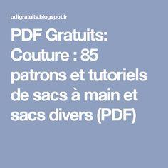 PDF Gratuits: Couture : 85 patrons et tutoriels de sacs à main et sacs divers (PDF)