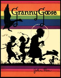 GRANNY GOOSE (1926) by John Rae, a Volland book.