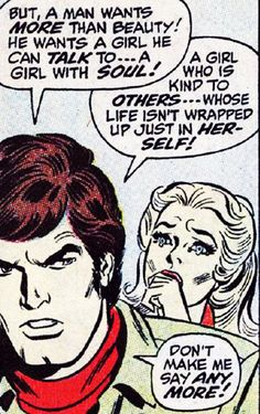 """Comic Boys Say.. """"But a man wants more than beauty ! he wants a girl he can talk to..a girl with soul !....""""  #comic #popart #vintage (Marvel,1969)."""