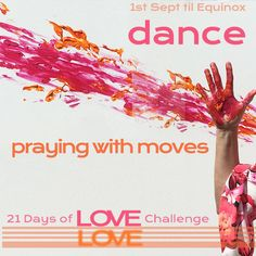 21 DAYS OF LOVE CHALLENGE Each day from September until the Equinox I will offer inspiration and actions for radical self care, whilst loving those nearest and dearest and even the world beyond. Love Challenge, Passion Project, Equinox, 21 Days, September, Challenges, Make It Yourself, Inspiration, Biblical Inspiration