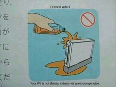 Your wii isn't thirsty<<< Why the heck does this even exist?