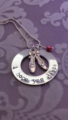 i hope you dance... hand stamped stainless steel pendant on Etsy, $20.00