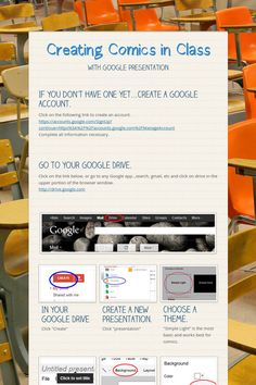 According to this page, we have found an easyway to creare comincs in class with Google Presentation. You only have to create an account and this blog shows how easy is doing a comic!