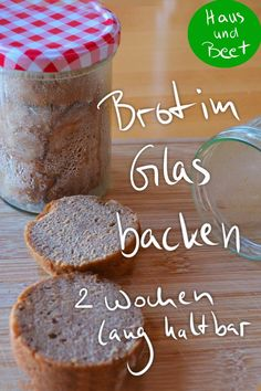 Gifts in the glass - From the bread mix to the finished bread - eating backen recipes bread Cooking Bread, Bread Baking, Claudia S, Bread Mix, Just Bake, Jar Gifts, Pain, Beets, Homemade Gifts