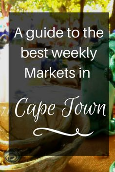 Markets in Cape Town come in all shapes types and sizes. If you are traveling to Cape Town here are some of the best markets to visit. Places To Travel, Travel Destinations, Dream City, Ultimate Travel, Africa Travel, Solo Travel, Cape Town, South Africa, Traveling By Yourself