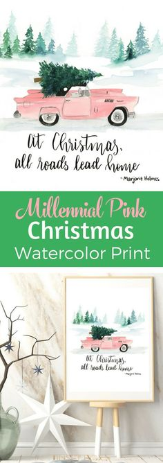 """This vintage car in Millennial Pink has the cutest #Christmas tree on top. """"At Christmas all roads lead home"""" Margorie Holmesget Get the #free #printable #watercolor and download or buy it from the art shop. via @tinselbox_"""