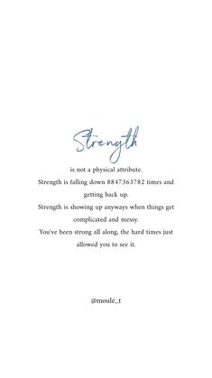 Self love quotes - Strength is not a physical attribute, it getting up even when life feels like it's falling apart strengthquote selflovequote couragequote Ispirational Quotes, True Quotes, Words Quotes, Motivational Quotes, Sayings, Irish Quotes, Heart Quotes, People Quotes, Lyric Quotes