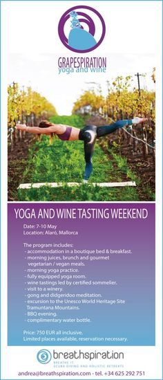 Yoga and Wine Tasting week-end in Alaro, Majorca, Balearic Islands, Spain. Grapespiration is a joint venture bewtween Breathspiration and Lady Grape. Andrea and Val paired up to offer their clients Yoga&WineTasting retreats! For info and booking please contact val@ladygrape.com