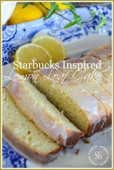 STARBUCKS INSPIRED LEMON LOAF CAKE - StoneGable