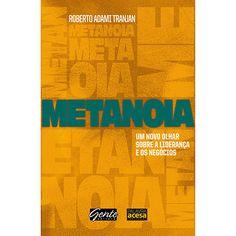 Metanoia é um novo olhar sobre a liderança e os negócios. E concordo com o subtítulo do livro.  Os resultados não vêm do esforço, e sim da mudança de olhar: isso é Metanoia.  #recomendo
