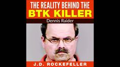 The Reality Behind the BTK Killer: Dennis Rader