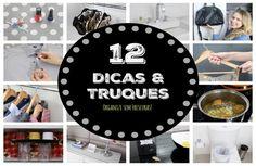 Vamos deixar a vida mais prática e divertida? 12 truques de limpeza e organização para facilitar o dia-a-dia.