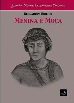 """Bernardim Ribeiro - """"Menina e Moça"""" (1554)"""