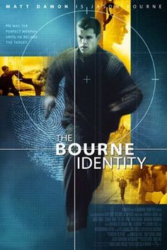 """The Bourne Identity ~ """"A man is picked up by a fishing boat, bullet-riddled and without memory, then races to elude assassins and recover from amnesia."""""""