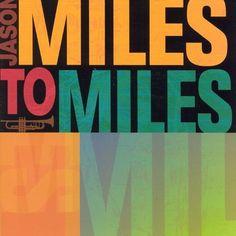 Miles to Miles: In the Spirit of Miles Davis [CD]