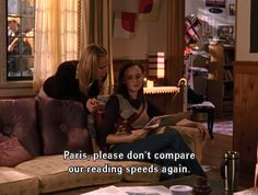And who challenge you to be your best self. | 19 Signs You're Just Like Rory Gilmore
