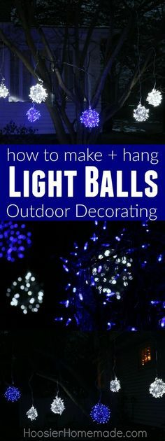 Christmas DIY: These Outdoor Christ These Outdoor Christmas Light Decorating are sure to WOW your neighbors! These Light Balls are easy to make with only a couple supplies! Hang them in your tree decorate your front yard and more! Let us show you how to make these gorgeous Christmas decorations! #christmasdiy #christmas #diy