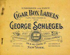 Cigar Box Labels George Schlegl.