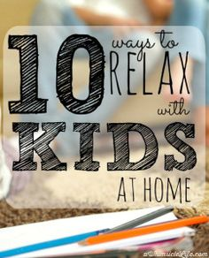 When you are a mom, it is really TOUGH to get time to yourself.  This post gives you 10 practical suggestions you can use right now to de-stress around your kids.