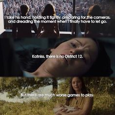 Final sentences of THG books Hunger Games Movies, Hunger Games Fandom, Hunger Games Trilogy, District 13, Mocking Jay, Game Quotes, The Fault In Our Stars, Catching Fire, Dandelions