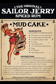Sailor Jerry Mud Cake! Does life get much better......