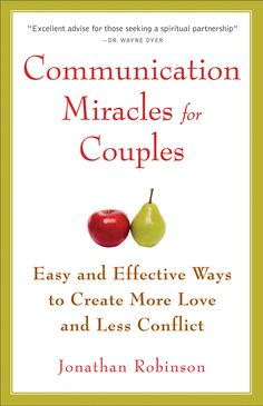 SUCH a great book with excellent advice!  Create more love and less conflict with Jonathan Robinson's popular title Communication Miracles for Couples.