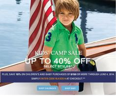 Up To 40%, Plus 15% Off During Our Kids' Camp Sale