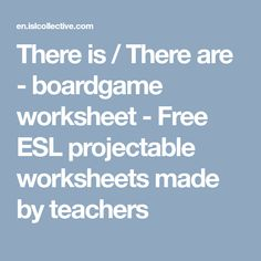 There is / There are - boardgame Board Games, Worksheets, Blog, Free, Tabletop Games, Blogging, Literacy Centers, Countertops, Table Games