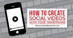How to Create Social Videos With Your Smartphone. Are you using video to promote your brand? Do you want to create videos without having costly equipment? Learn how to shoot and edit videos to share on social media with your smartphone! Mobile Marketing, Business Marketing, Content Marketing, Internet Marketing, Online Marketing, Social Media Marketing, Digital Marketing, Marketing Strategies, Business Entrepreneur