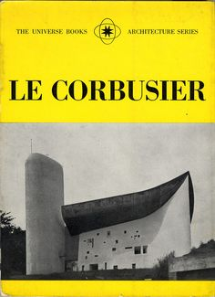 He worked on The Carpenter Center in Boston, Le Corbusier 's only US building. Le Corbusier, Bauhaus, Gaudi, Architecture Organique, Architecture Design, Famous Architects, Brutalist, Book Design, Designer