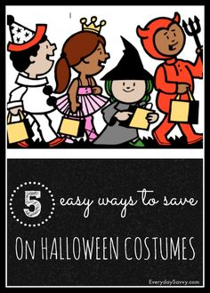 Check out these 5 easy ways to save on Halloween costumes. via @everydaysavvy