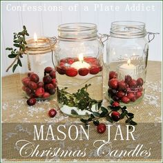 CONFESSIONS OF A PLATE ADDICT Ten Easy Ideas for Christmas Candles