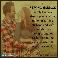 A strong marriage....Scott and I have only been married for three years, but I can say that this is spot on.