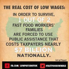 15 dollar minimum wage; it will help the employee, it will the economy and it will help reduce the cost of government.