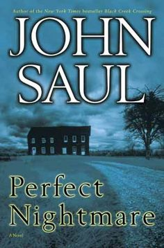 John Saul: Perfect Nightmare. Now there is a contradiction in terms. Very good book though, especially when you're trying NOT to go to sleep.