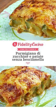 Parmigiana di zucchine e patate senza besciamella